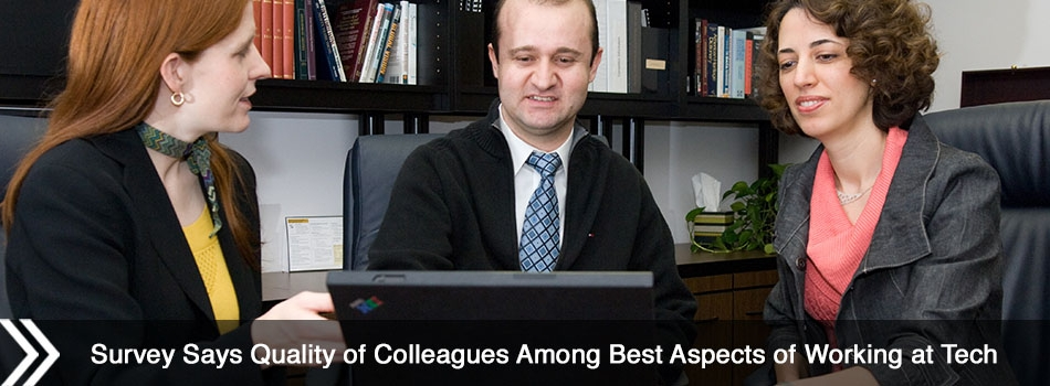 Survey Says Quality of Colleagues Among Best Aspects of Working at Tech